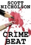Preview – Crime Beat by Scott Nicholson