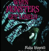 Children's Book Review – When Monsters Get Lonely by Maha Huneidi