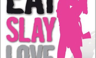 Book Review – Eat Slay Love by Jesse Petersen
