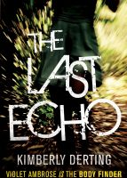 Book Review – The Last Echo by Kimberly Derting