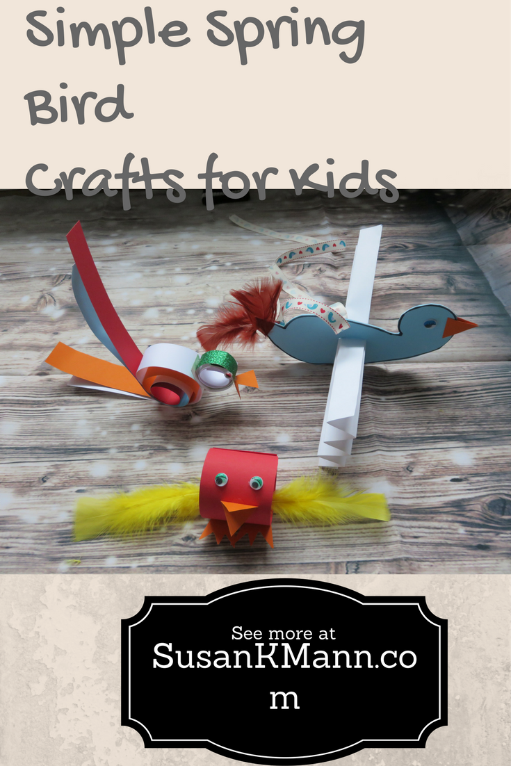 Simple Spring Bird Crafts - SusanKMann.com