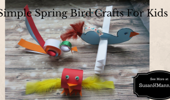Simple Spring Bird Crafts - SusanKMann